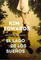 el lago de los sueños-kim edwars-9788490561331
