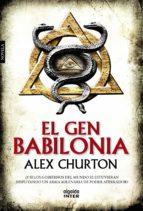 el gen babilonia-alex churton-9788490673331
