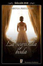 la segunda boda (la sombra del fantasma 1) (ebook)-fabiola arellano-9788490692431