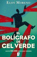 el bolígrafo de gel verde (ebook)-eloy moreno-9788490698631