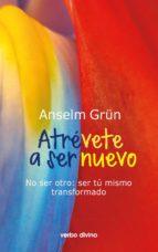 atrévete a ser nuevo (ebook)-anselm grun-9788490732731
