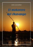 el mokorero del okavango (ebook)-9788490747131