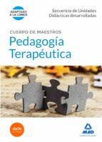 cuerpo de maestros pedagogía terapéutica. secuencia de unidades didácticas desarrolladas-9788490931431