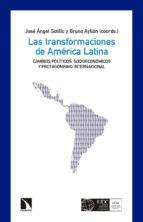 las transformaciones de américa latina-jose angel (dir.) sotillo-9788490972731