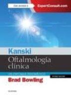 kanski. oftalmologia clinica 8ª edicion-brad bowling-9788491130031