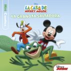 la casa de mickey mouse. minicontes. la granota saltadora-9788491372431