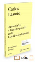 civitas: autonomías y derecho privado en la constitución española carlos lasarte 9788491526131