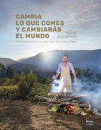 cambia lo que comes y cambiaras el mundo: the natural athlete: mas alla de la dieta paleo niklas gustafson 9788491810131