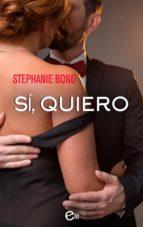 sí, quiero (ebook)-stephanie bond-9788491885931