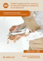 aplicación de normas y condiciones higiénico sanitarias en restauración. hotr0109 (ebook) antonio caro sanchez lafuente 9788491981831