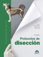 protocolos de disección. anatomía del perro 9788492569731