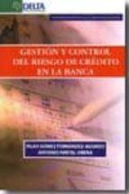 gestion y control del riesgo de credito en la banca-pilar gomez fernandez-aguado-9788492954131