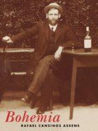bohemia (ebook)-rafael cansinos assens-9788493728731