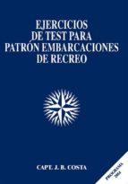 ejercicios de test para patron de embarcaciones de recreo-9788493735531