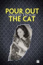 pour out the cat-angela dewar-9788494002731