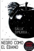 me llamo lumikki 3: negro como el ebano-salla simukka-9788494185731