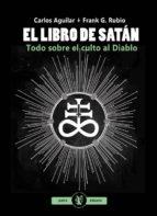 el libro de satán carlos aguilar frank g. rubio 9788494490231