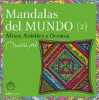 mandalas del mundo 2: africa, america y oceania marie pre 9788495590831