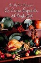 la cocina española del siglo xix-jose aguilera pleguezuelo-9788496435131
