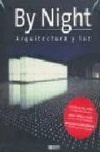 by night: arquitectura y luz-9788496449831