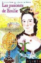 las pasiones de emilie: la marquesa de chatelet, una mujer excepc ional elisabeth badinter jacqueline duheme 9788496566231