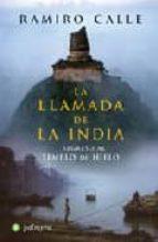 la llamada de la india: regreso al templo de hielo-ramiro calle-9788496665231