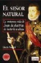 el señor natural: la venturosa via de juan de-laszlo passuth-9788496840331