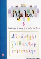 ya leo 8: cuadernos de apoyo a la lecto-escritura-jose martinez romero-9788497002431