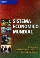 sistema economico mundial-jose manuel garcia de la cruz-gemma duran romero-9788497323031