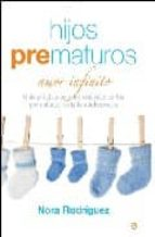 hijos prematuros: amor infinito-nora rodriguez-9788497347631