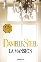 la mansion-danielle steel-9788497593731