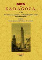 guia de zaragoza (edicion facsimil) 9788497617031