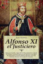 alfonso xi, el justiciero juan victorio 9788497636131