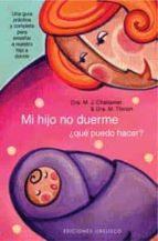mi hijo no duerme ¿que puedo hacer?-m.j. challamel-m. thirion-9788497770231