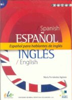 español para hablantes de ingles-maria fernandez agüero-9788497783231