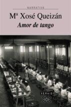 amor de tango mª xose queizan 9788497825931