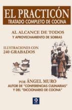 el practicon: tratado completo de cocina-9788497942331