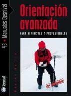 orientacion avanzada para alpinistas y profesionales maximo murcia aguilera 9788498290431