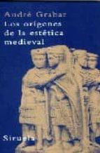 los origenes de la estetica medieval-andre grabar-9788498410631