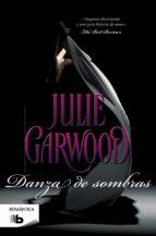 danza de sombras julie garwood 9788498729931
