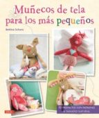 muñecos de tela para los mas pequeños-bettina schons-9788498742831