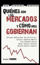 ¿quienes son los mercados y como nos gobiernan?-bibiana medialdea-9788498883831