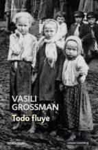 todo fluye-vasili grossman-9788499081731