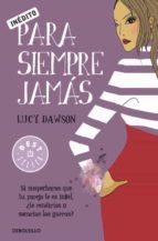 para siempre jamas-lucy dawson-9788499083131