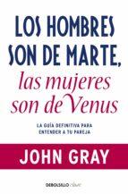 los hombres son de marte, las mujeres son de venus-john gray-9788499085531