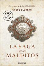 la saga de los malditos-chufo llorens-9788499088631