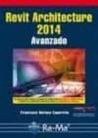 revit architecture 2014 avanzado francisco barona caparros 9788499645131