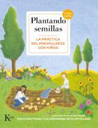 plantando semillas: la práctica del mindfulness con niños (incluy e audios) thich nhat hanh 9788499886831