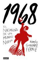 1968 (ebook)-ramon gonzalez ferriz-9788499928531