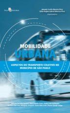 mobilidade urbana (ebook)-lilian regina gabriel moreira pires-antonio cecilio moreira pires-9788546207831